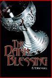 The Dark Blessing, A. M. Wuenschell, 1480901148