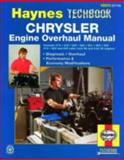 Chrysler Engine Overhaul Manual, Haynes Automobile Repair Manuals Staff and John Haynes, 1563921146