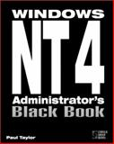 Windows NT 4 Administrator's Black Book, Taylor, Paul, 1576101142
