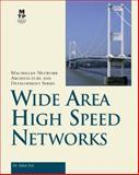 Wide Area High Speed Networks, Feit, Sidnie, 1578701147