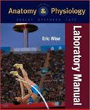 Anatomy and Physiology, Wise, Eric, 0072351144