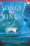 The Songs of the Kings, Barry Unsworth, 0385501145