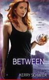 Between, Kerry Schafer, 042526114X