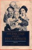Medicine and the Five Senses, , 0521361141