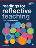 Readings for Reflective Teaching, Pollard, Andrew, 0826451144