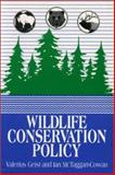 Wildlife Conservation Policy, Ian McTaggart-Cowan, Valerius Geist, 1550591142