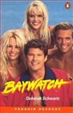 Baywatch : The Inside Story, Schwartz, 0582401151