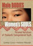 Male Bodies, Women's Souls, LeeRar Costa, 0789031159
