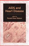 AIDS and Heart Disease, Watson, Ronald, 0824741153