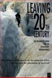 Leaving the 20th Century, , 0946061157