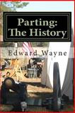 Parting, Edward Wayne, 146640115X