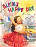 Alicia's Happy Day (Spanish/English), Meg Starr, 1595721150