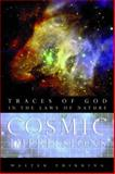Cosmic Impressions : Traces of God in the Laws of Nature, Thirring, Walter, 1599471159