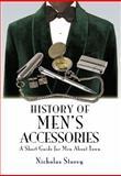 History of Men's Accessories, Nicholas Storey, 1844681157