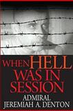 When Hell Was in Session 1st Edition