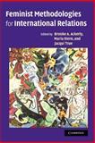 Feminist Methodologies for International Relations 9780521861151