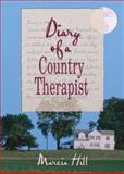 Diary of a Country Therapist, Hill, Marcia, 0789021153