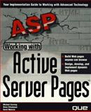Working with Active Server Pages, Melnick, David and Corning, Michael, 078971115X