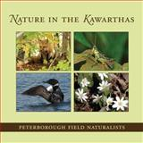 Nature in the Kawarthas, Peterborough Field Naturalists, 1459701151