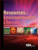 Resources for Environmental Literacy : Five Teaching Modules for Middle and High School Teachers, National Science Teachers Association, 1933531150