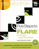Five Steps to MadCap Flare : Use it to learn - keep it for Reference, Kupka, Lorraine and Underhill, Joy, 0615381154