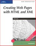 New Perspectives on Creating Web Pages with HTML and XML, Carey, Patrick, 0619101156