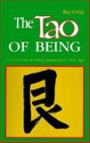 The Tao of Being, Ray Grigg, 0893341150