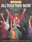 All Together Now : 200 of Sonja Dunn's Best Chants, Dunn, Sonja, 155138115X