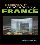 Dictionary of Contemporary France, Richard Aplin and Joseph Montchamp, 1579581153