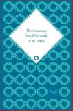 The American Postal Network, 1792-1914 9781848931152