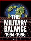 The Military Balance 1994-1995, International Institute for Strategic Studies, 1857531159