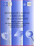 Sistemas de Calidad e Inocuidad de Los Alimentos - Manual de Capacitación Sobre Higiene de Los Alimentos y Sobre el Sistema de análisis de Peligros y de Puntos Críticos de Control 9789253041152