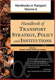 Handbook of Transport Strategy, Policy and Institutions, , 0080441157