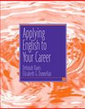 Applying English to Your Career, Davis, Deborah, 0131921150