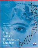 Practical Skills in Biomolecular Sciences, Reed, Rob and Holmes, David, 0132391155