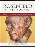 Rosenfeld in Retrospect : Essays on his Clinical Influence, , 0415461154