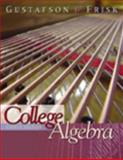 College Algebra, Gustafson, R. David and Frisk, Peter D., 0534401155