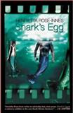 Shark's Egg, Rose-Innes, Henrietta, 0795701152