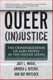 Queer (In)Justice, Joey Mogul and Andrea Ritchie, 0807051152