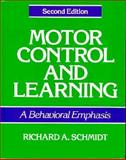 Motor Control and Learning : A Behavioral Emphasis, Schmidt, Richard A., 087322115X