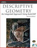 Descriptive Geometry : An Integrated Approach Using AutoCAD®, Standiford, Debrah and Standiford, Kevin, 1418021156