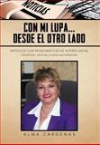 Con Mi Lupa... Desde el Otro Lado, Alma CÁrdenas, 1463331150