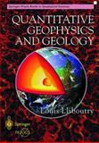 Quantitative Geophysics and Geology, Lliboutry, Louis A., 1852331151
