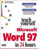 Teach Yourself Microsoft Word 97 in 24 Hours, Linda Jones and Ruel T. Hernandez, 0672311151