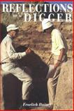 Reflections of a Digger : Fifty Years of World Archaeology, Rainey, 0924171154