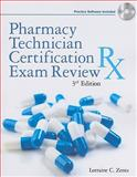 Pharmacy Technician Certification Exam Review (Book Only), Anthony, Patricia K. and Zentz, Lorraine C., 1111321159