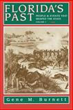 Florida's Past, Gene M. Burnett, 1561641154