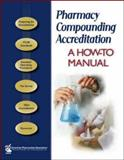 Pharmacy Compounding Accreditation 9781582121154