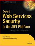 Expert Web Services Security in the . NET Platform, Bromberg, Peter and Nantz, Brian, 1590591151