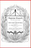 Supreme Council, Thirty-Third and Last Degree of the Ancient and Accepted Scottish Rite, Ferdinand J. S. Gorgas, 161342115X